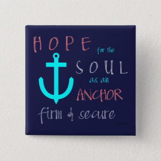 Christian Bible Verse Hope for the Soul 2 Inch Square Button