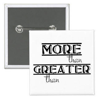 Christian Bible Verse MORE THAN GREATER THAN 2 Inch Square Button