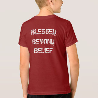 Christian Blessed Beyond Belief T-Shirt