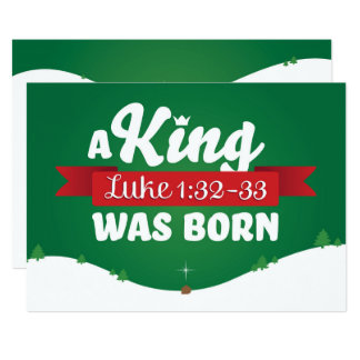 Christian Christmas Card A King Was Born Luke 1:32