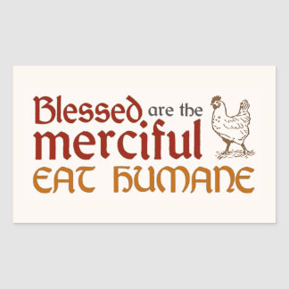 "Christian ""Eat Humane"" Sticker"