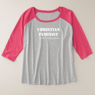 Christian Feminist Plus Size Raglan T-Shirt