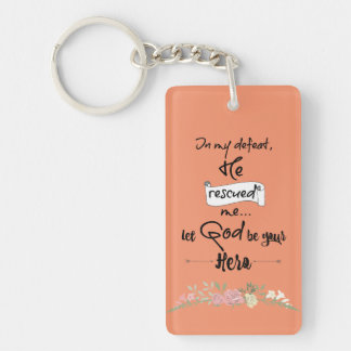 Christian Inspiration: Let God Be Your Hero Keychain