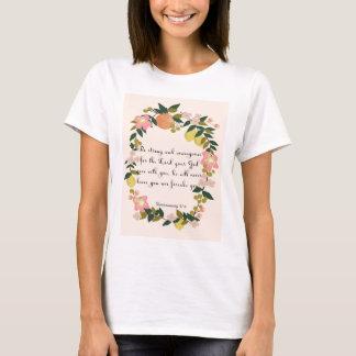 Christian inspirational Art - Deuteronomy 31:6 T-Shirt