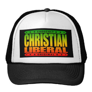 CHRISTIAN LIBERAL - God Wants Equal Rights For All Trucker Hat