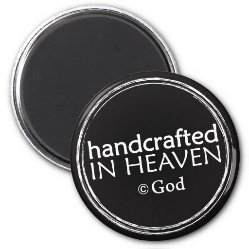 Christian magnet: Handcrafted in Heaven
