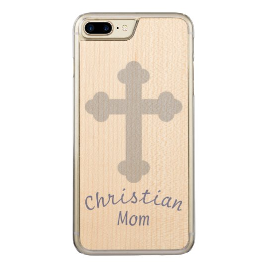 Christian Mom Carved iPhone 7 Plus Case