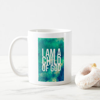 Christian Mug: I am a child of God Coffee Mug