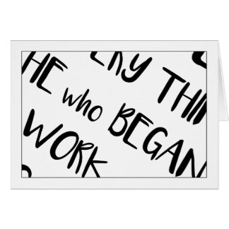 Christian>Note Card>He Who Began A Good Work Card