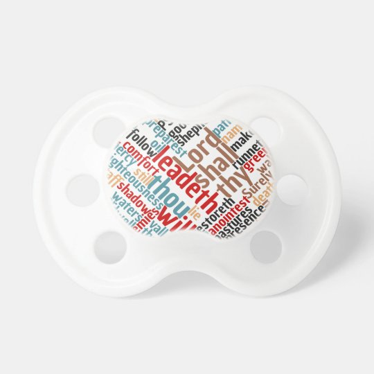 Christian PSALM 23 Colourful Word Art Pacifier