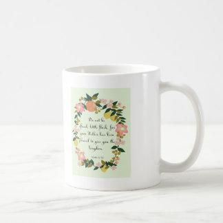Christian Quote Art - Luke 12:32 Coffee Mug