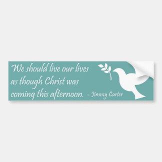 Christian Quote Bumper Sticker