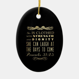 Christian Scriptural Bible Verse - Proverbs 31:25 Ceramic Oval Ornament