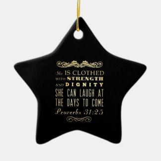 Christian Scriptural Bible Verse - Proverbs 31:25 Ceramic Star Ornament