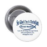 Christian Social Worker Pinback Buttons