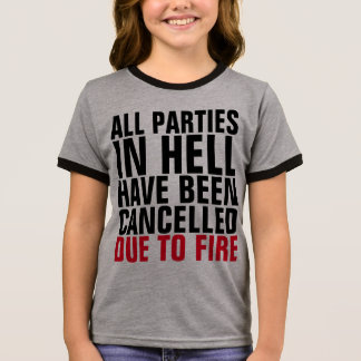 CHRISTIAN t-shirts, PARTIES CANCELLED DUE TO FIRE Ringer T-Shirt
