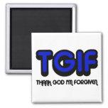 "Christian ""TGIF"" Thank God I'm Forgiven Fridge Magnets"