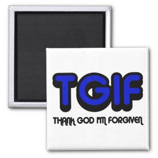 """Christian """"TGIF"""" Thank God I'm Forgiven Square Magnet"""