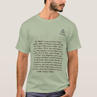 Christian_Triquetra, We believe in one God the ... T-Shirt