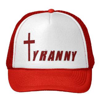 Christian Tyranny Trucker Hat