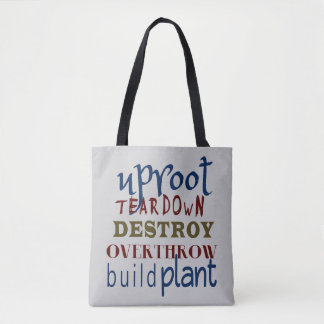 Christian UPROOT AND TEAR DOWN Tote Bag