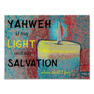 Christian Yahweh is my Light and my Salvation Poster