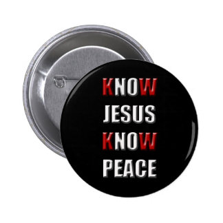 Christianity Know Jesus Know Peace 2 Inch Round Button