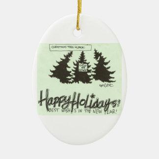 Christman Tree Humor: 'CUT ME DOWN!' Ceramic Ornament