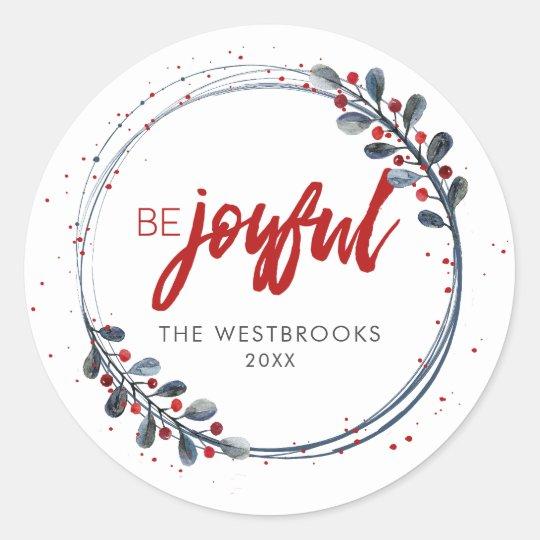 Christmas Be Joyful Classic Round Sticker