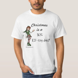 Christmas Big Elfing Deal! T-Shirt