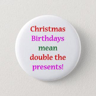 Christmas Birthdays 2 Inch Round Button
