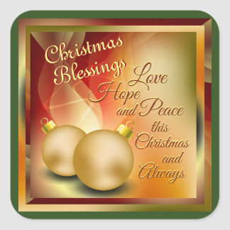 Christmas Blessings, Love Hope Peace Square Sticker