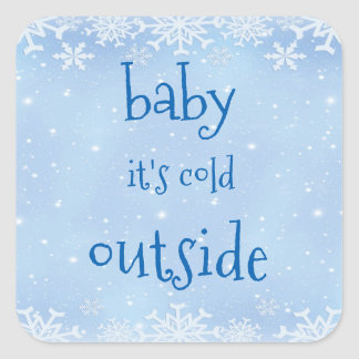 Christmas Blue Snowflake Baby it's cold outside Square Sticker