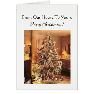 Christmas  card from our house to yours