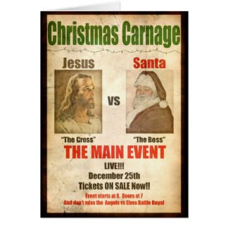 Christmas Carnage Jesus vs Santa card