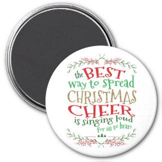 Christmas Cheer Magnet Best Way to Spread