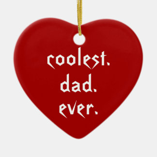 Christmas Coolest Dad Ever Red Father Ceramic Ornament