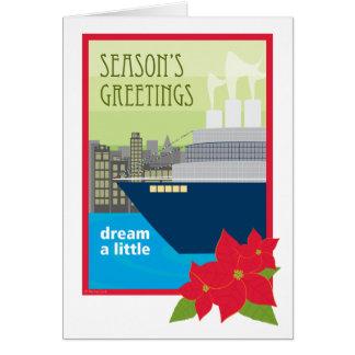 Christmas Cruise Ship Dream a Little Card