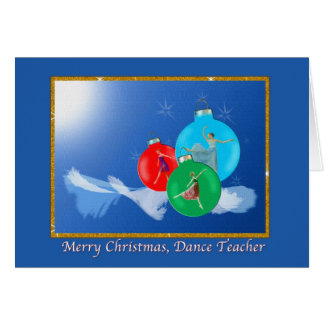 Christmas, Dance Teacher, Ballerina Greeting Card