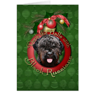 Christmas - Deck the Halls - Black Russian Terrier Card