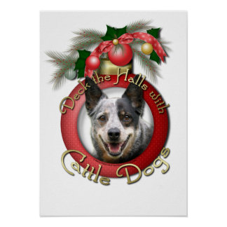 Christmas - Deck the Halls - Cattle Dogs Posters