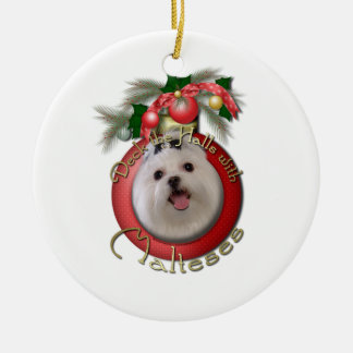 Christmas - Deck the Halls - Malteses Ceramic Ornament
