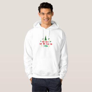 Christmas elf But First Let Me Take An Elfie Hoodie