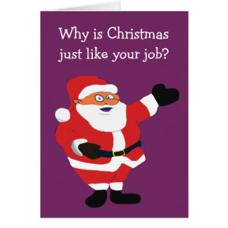 Christmas Fat Man Santa Office Humor Card