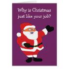 Christmas Fat Man Santa Office Humour Card