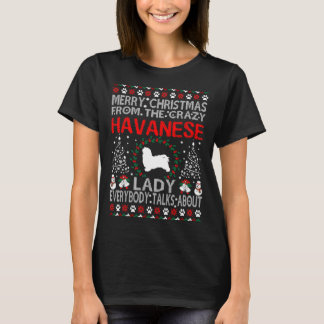 Christmas From Havanese Dog Lady Ugly Sweater Tees