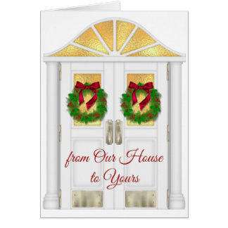 Christmas - From Our House to Yours - General Card