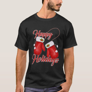 Christmas Gloves Happy Holidays T-shirt