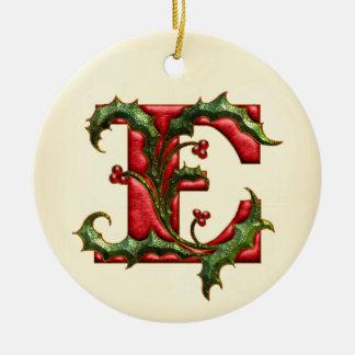 Christmas Holly Monogram E Ceramic Ornament