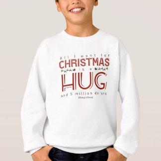 Christmas Hug Money Gift Real Present Sweatshirt